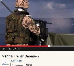 Screenshot Marine Trailer Bananen Video © Bundeswehr 2013